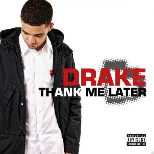 drake cd covers   drake thank me later cover1 Listen To Drake Thank Me Later Album