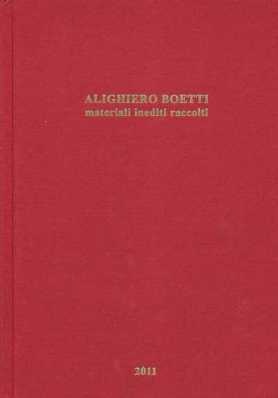 Alighiero Boetti. Materiali inediti raccolti | artecontemporanea.com
