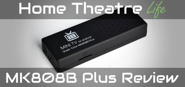 MK808B Plus Review