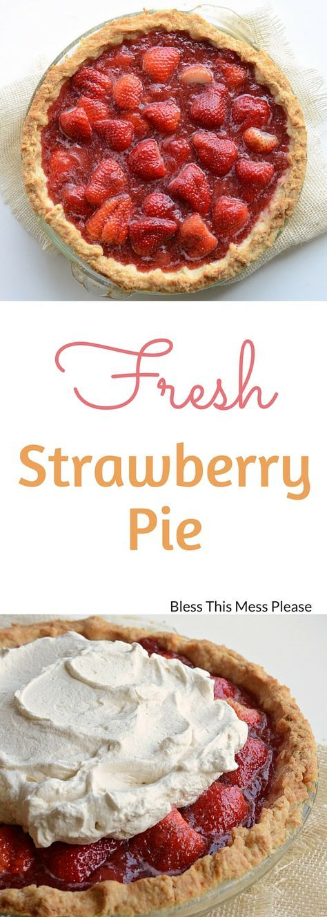 Fresh Strawberry Pie - I dare say this is the perfect fresh strawberry pie recipe. I love that it doesn't use Jello and that you can either use just fresh berries or a combination of fresh and frozen, which is a real budget saver if berries aren't at their peak and cheap. #strawberry #strawberrypie #pie #dessert #blessthismessplease