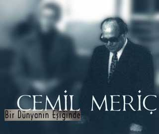 famous turkish author and philosopher cemil meric