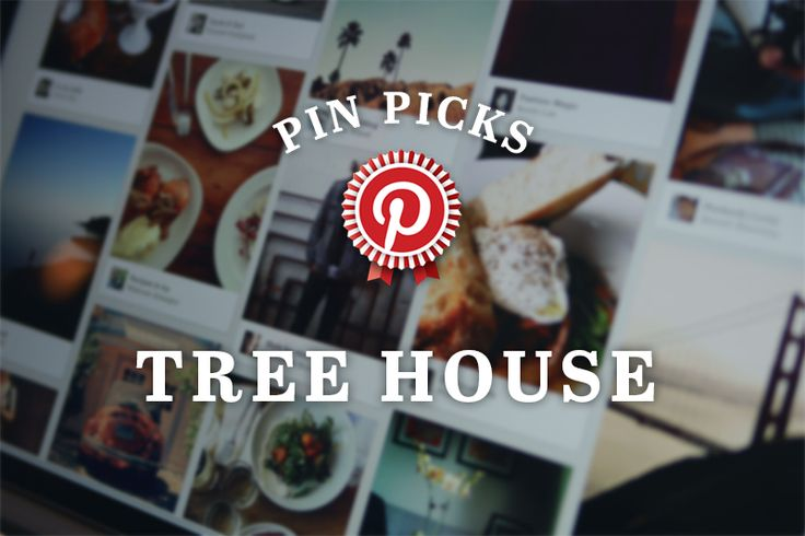 Pin Picks: your dream tree house, via the Official Pinterest Blog