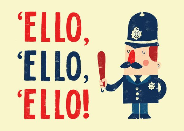 'Ello, 'ello, 'ello! Art Print by Monster Riot