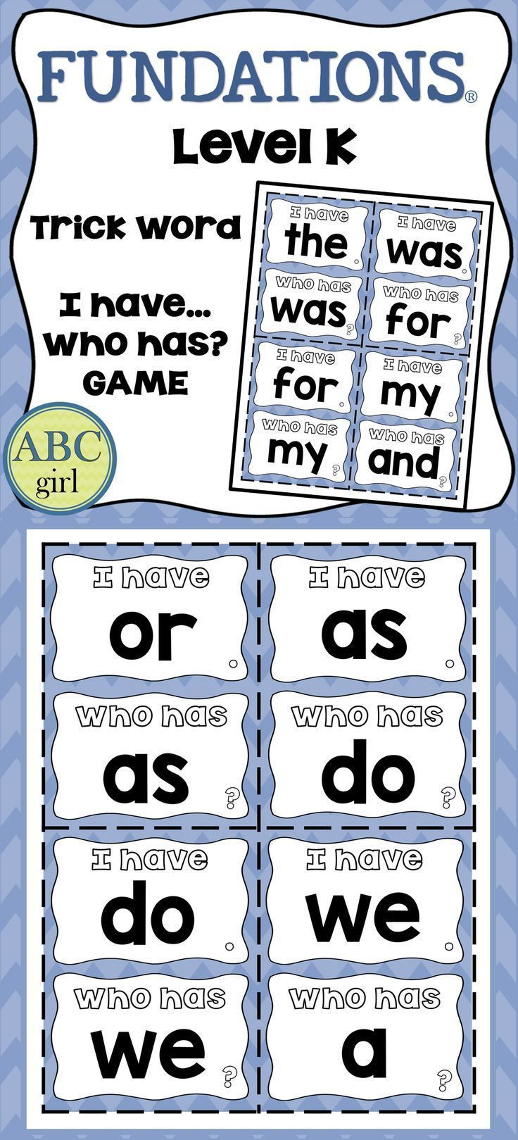 """FUNDATIONS®️️️️️️️ Level K  """"I Have...Who Has?"""" Trick Word Game for all 27 trick words from the Kindergarten Fundations program. Great for reviewing trick words in class or to send home for fun family practice! Color and black and white versions are included."""