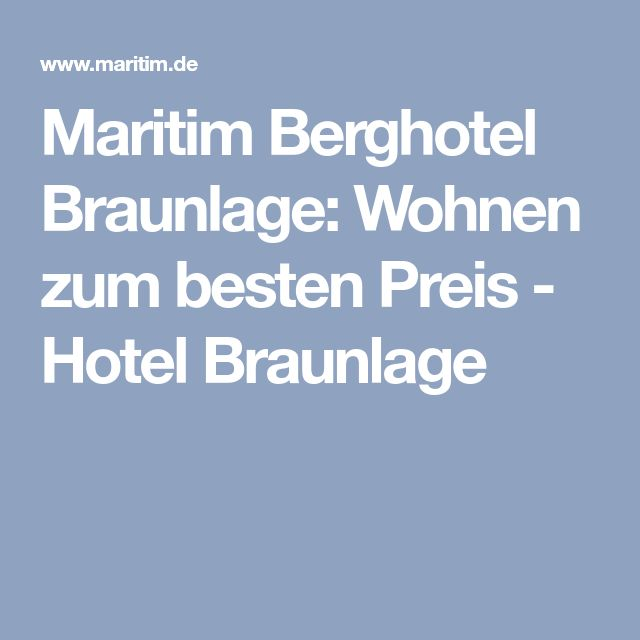 Maritim Berghotel Braunlage: Wohnen zum besten Preis - Hotel Braunlage