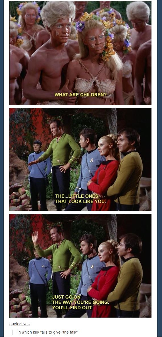 Kirk fails to give the Talk. I don't particularly care for this episode, but this was gold. XD