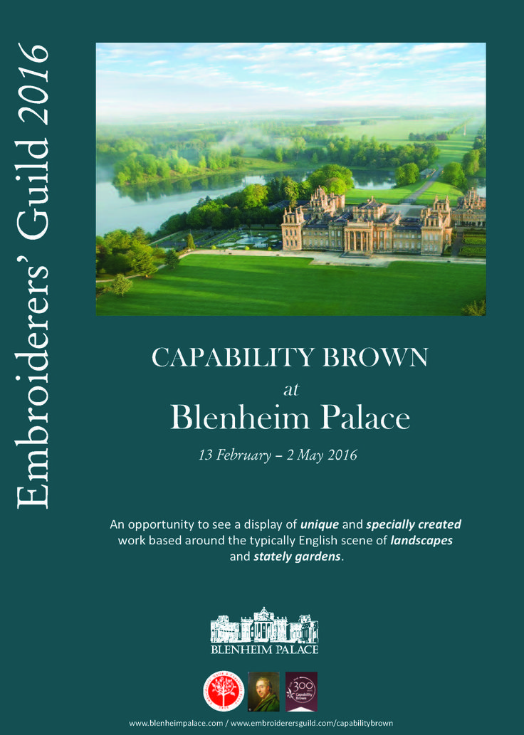Exhibition of textile art by members of Embroiderers' Guild. Blenheim Palace 8 February - 2 May 2016. Work based on one of the most famous, and beautiful, landscapes of Capability Brown and part of the UK's Capability Brown Festival