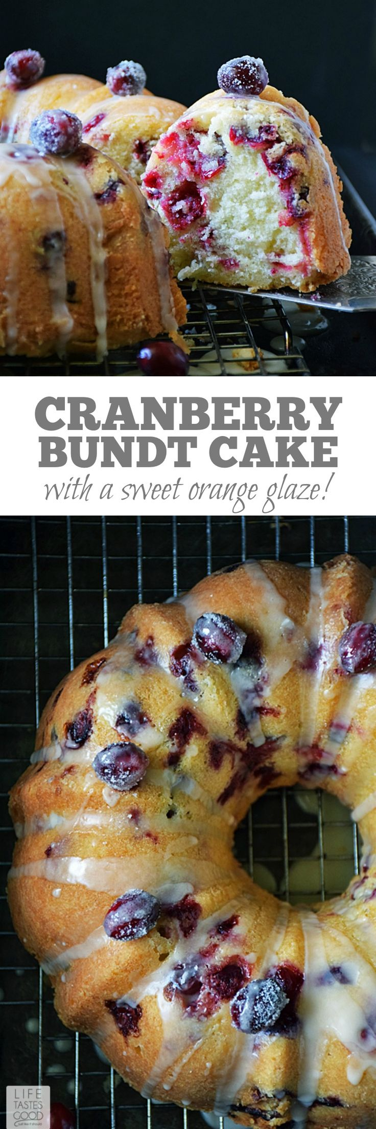 If you are looking for A festive dessert to serve this holiday season, you are definitely in the right place! This Cranberry Bundt Cake   by Life Tastes Good has fresh cranberries with a sweet orange glaze that will be the hit of the party! #LTGrecipes