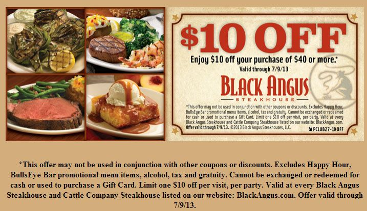 Black Angus: $10 off $40 printable Coupon http://www.pinterest.com/TakeCouponss/black-angus-coupons/