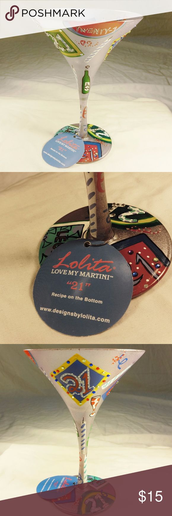 """Lolita I Love My Martini """"21"""" Martini Glass Get your party on and celebrate your 21st birthday (or any day) with this Lolita martini glass! Brightly decorated (to give you something to read while you're smashed) including the perfect martini drink recipe on the bottom. Cheers! Lolita Other"""