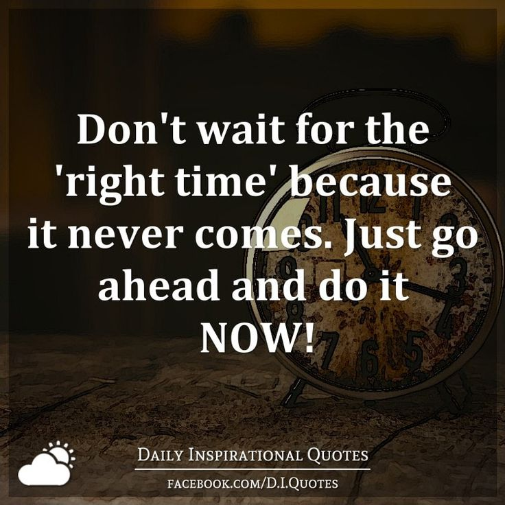 Go For It Quotes: 1000+ Right Time Quotes On Pinterest