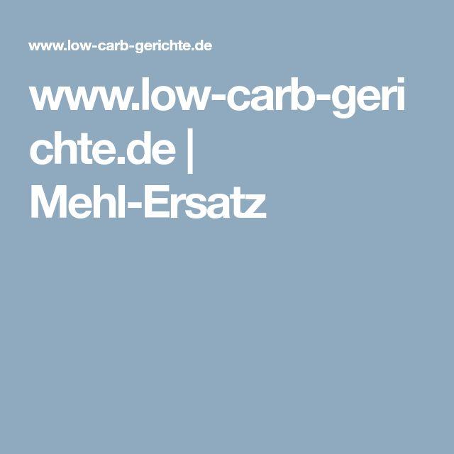 www.low-carb-gerichte.de   Mehl-Ersatz