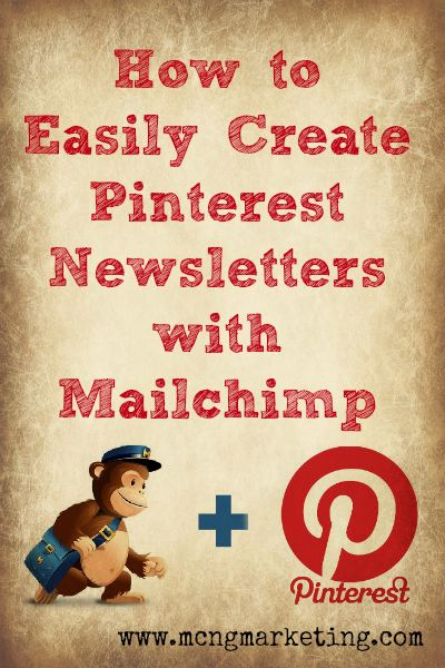 How to Easily Create Pinterest Newsletters with Mailchimp