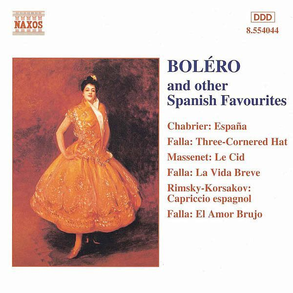 BOLERO AND OTHER SPANISH FAVOURITES - Royal Philharmonic Orchestra - Naxos