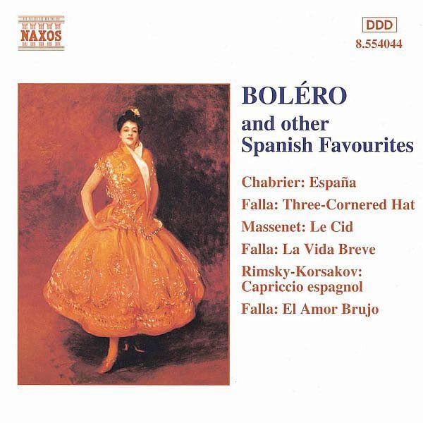 BOLERO AND OTHER SPANISH FAVOURITES-Royal Philharmonic Orchestra-Naxos