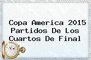 http://tecnoautos.com/wp-content/uploads/imagenes/tendencias/thumbs/copa-america-2015-partidos-de-los-cuartos-de-final.jpg Cuartos De Final Copa America. Copa America 2015 partidos de los cuartos de final, Enlaces, Imágenes, Videos y Tweets - http://tecnoautos.com/actualidad/cuartos-de-final-copa-america-copa-america-2015-partidos-de-los-cuartos-de-final/