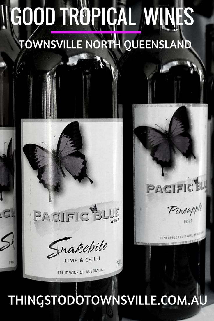 Pacific Blue Winery - North Queensland's No 1 award winning winemaker ... own variety of table wines using North Queensland grapes and other tropical fruits. http://thingstodotownsville.com.au/