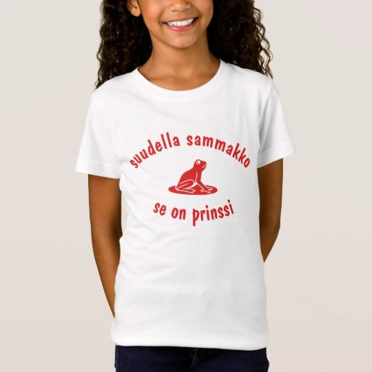 Suudella sammakko se on prinssi T-Shirt Get this t-shirt with a frog font and the Finnish sentence Suudella sammakko se on prinssi which mean kiss the frog it is a prince.
