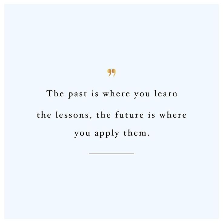 Don't let the past steal your future. Learn. Grow. Do better.  @spotebi #motivation #quote #fitspo