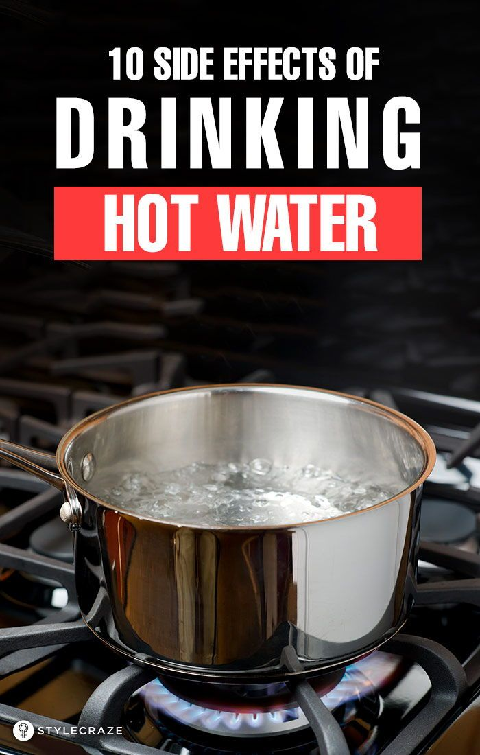 2 Major Side Effects Of Hot Water Think Before You Drink