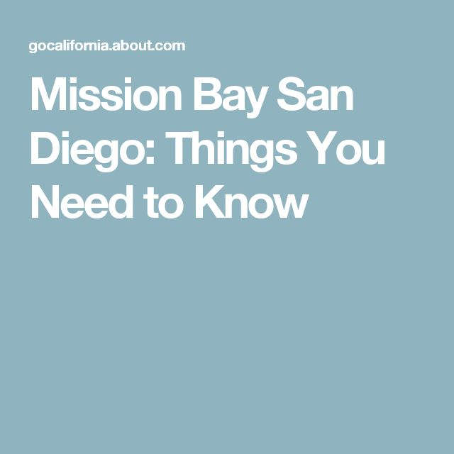 Mission Bay San Diego: Things You Need to Know