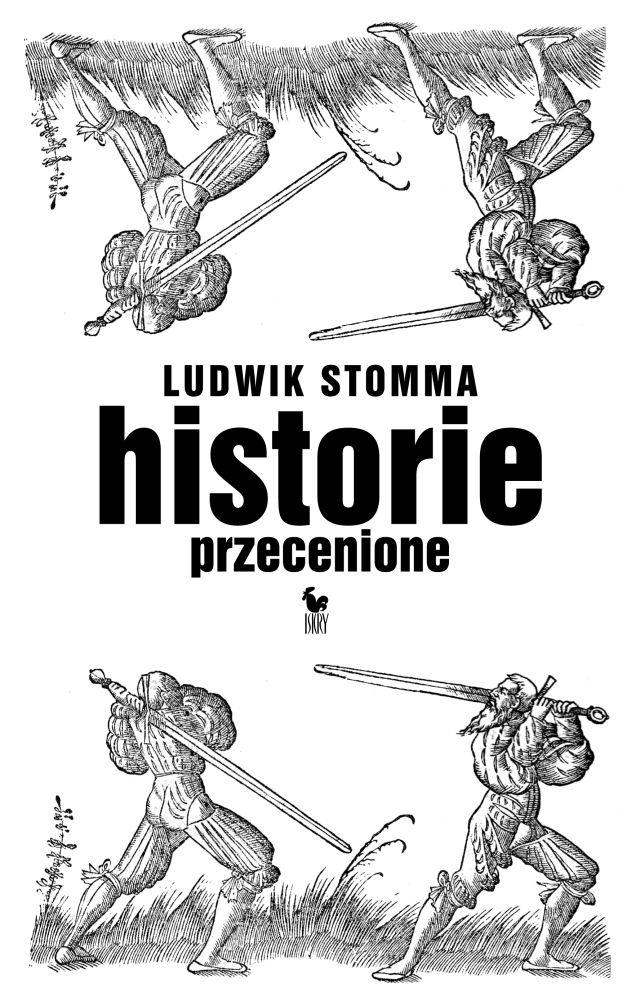"""""""Historie przecenione"""" Ludwik Stomma Cover by Janusz Barecki Published by Wydawnictwo Iskry 2011"""