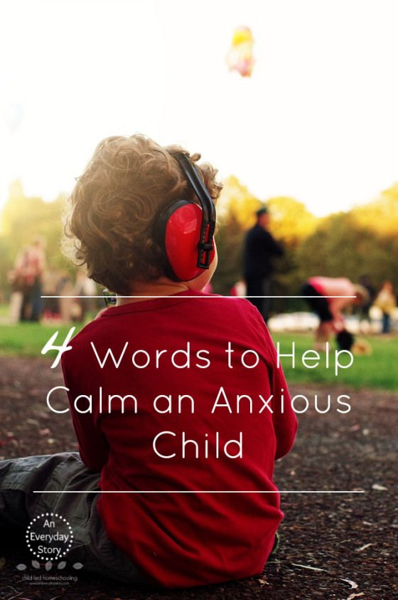 How to Calm an Anxious Child - An Everyday Story