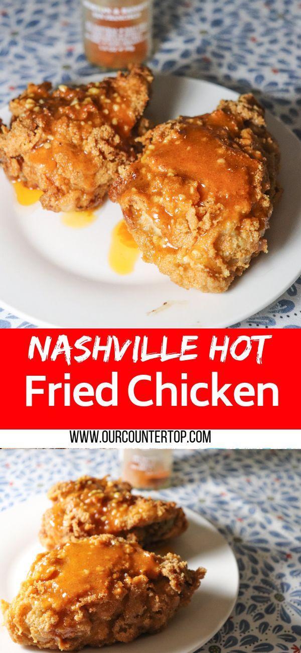 Nashville Hot Fried Chicken Recipe Food Pinterest Recipes