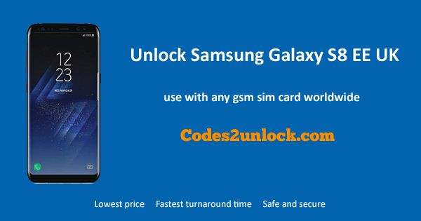 How to Carrier Unlock Your Samsung Galaxy S8 EE UK by network Unlock Code so you can use with different Sim Card or GSM Network. Unlock your Samsung Galaxy S8 EE UK fast & secure with the lowest price guaranteed. Quick and easy Samsung Unlocking with step by step Unlocking Instructions.