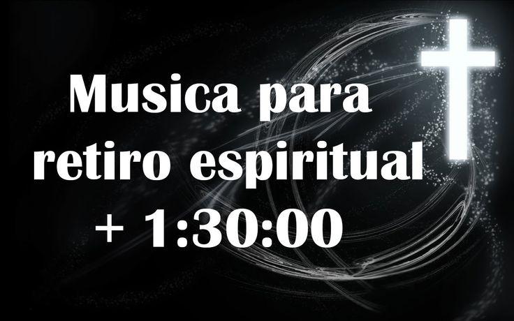Musica catolica para meditar, musica para retiro espiritual, Mas de 1:30...