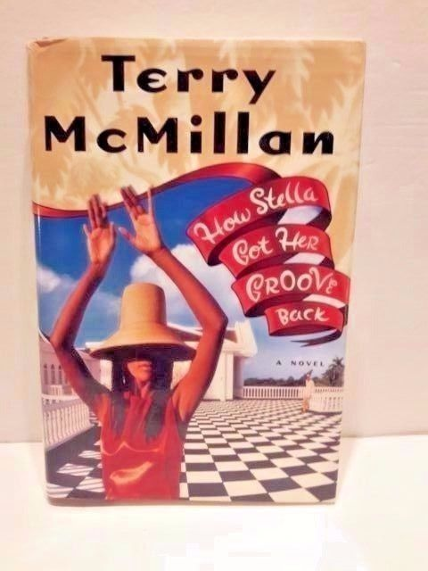 How Stella Got Her Groove Back Terry McMillan Hardcover 1996 English