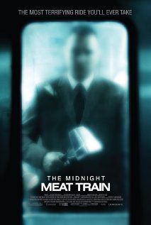 Midnight Meat Train (horror) it's a Bradley Cooper horror that's actually pretty cool and freaky
