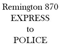 10 Steps to Upgrade Your Remington 870 Express to Police Version | Remington 870, Accessories, Upgrades, Tactical, Reviews, Forum