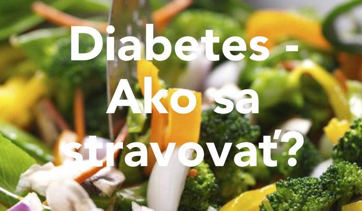 Strava pre diabetikov – Aké jedlo doplnky výživy sú vhodné?