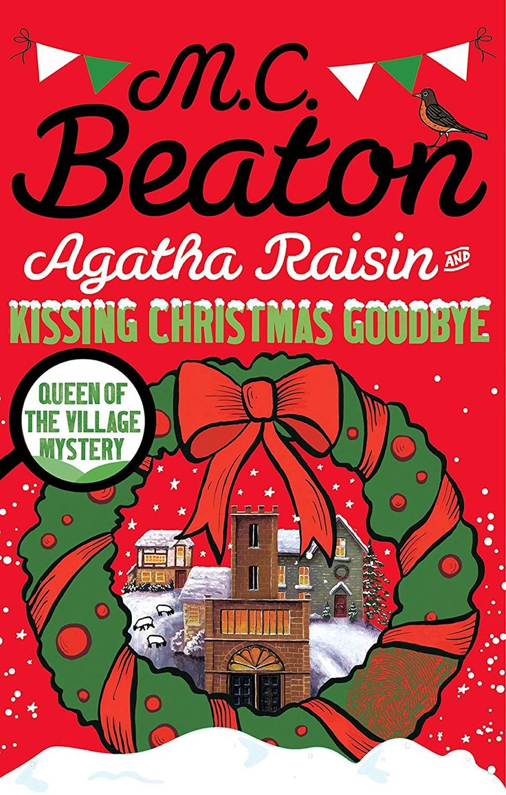 Agatha raisin and kissing christmas goodbye ebook mc