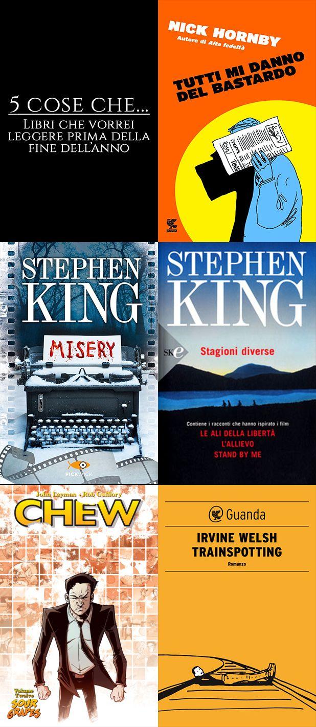 5 Cose che... # 10 Seguici su: https://cantidellebalene.wordpress.com/2017/09/08/5-cose-che-10/ #5coseche #libri #libridaleggere #letturefuture #books #letture #tuttimidannodelbastardo #nickhornby #misery #stagionidiverse #lealidellaliberta #stephenking #horror #chew #robguillory #fumetto #trainspotting #irvinewelsh #cantidellebalene
