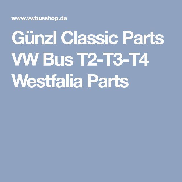 Günzl Classic Parts VW Bus T2-T3-T4 Westfalia Parts