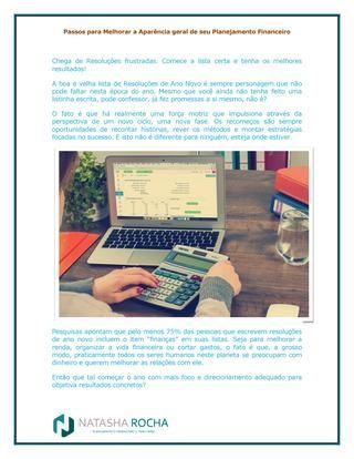 Passos para melhorar a aparência geral de seu planejamento financeiro  A consultoria financeira é um excelente serviço disponível para aqueles que buscam saber mais sobre reais possibilidades de planejamento e desejam alcançar metas importantes e duradouras.