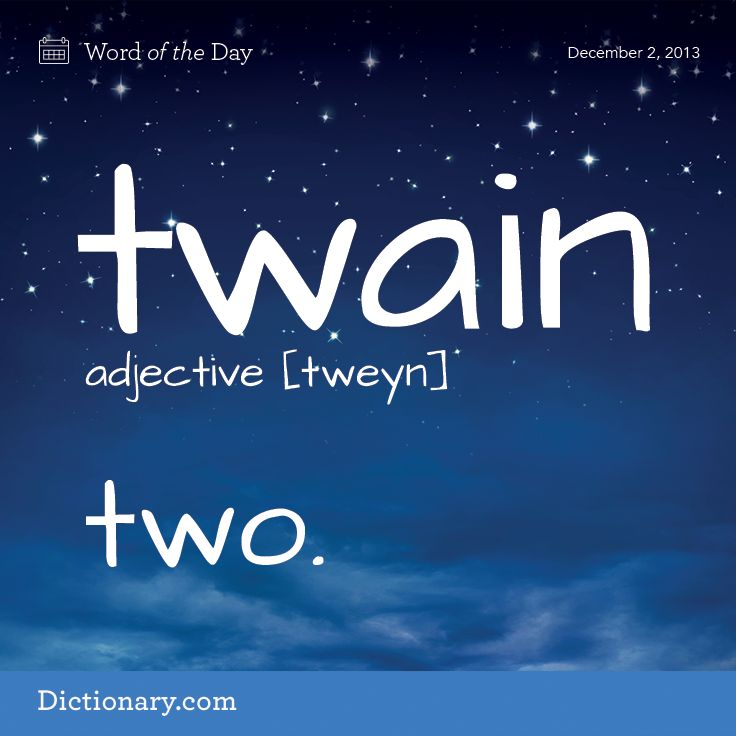 Twain:- two