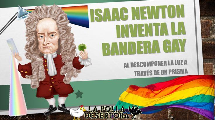 Isaac Newton inventa la bandera gay – [Un día como hoy] - LaPollaDesertora