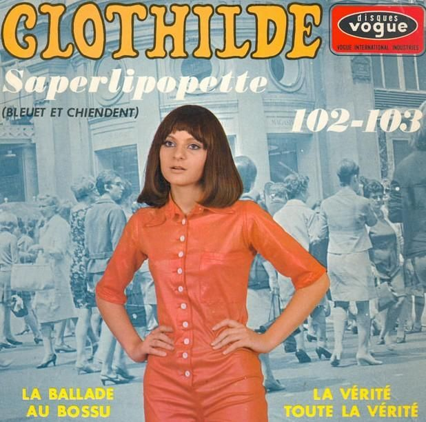 Clothilde - Saperlipopette EP cover, 1967,  courtesy of Bardot A Go Go - http://bardotagogo.com/. #French60s #French60sPop #1960s #FrenchVinyl #60sVinyl