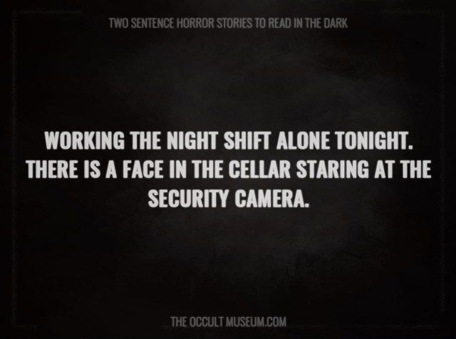 Terrifying Two Sentence Horror Stories                                                                                                                                                                                 More