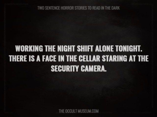 Terrifying Two Sentence Horror Stories                                                                                                                                                                                 More