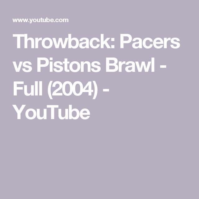 Throwback: Pacers vs Pistons Brawl - Full (2004) - YouTube