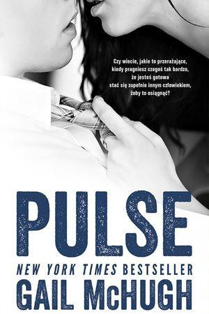 "Gail McHugh, ""Pulse"", przeł. Ewa Skórska, Akurat, Warszawa 2015. 397 stron"