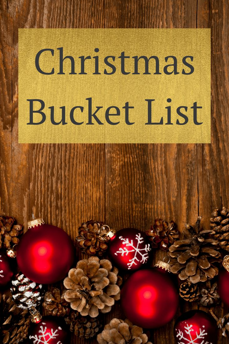 christmas bucket list, christmas with kids, christmas traditions, Christmas to do list, christmas checklist