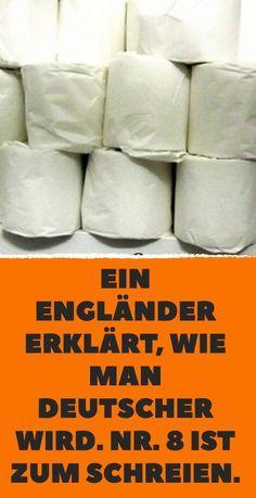 Ein Engländer erklärt, wie man Deutscher wird. Nr. 8 ist zum Schreien. – Rainer Mohr