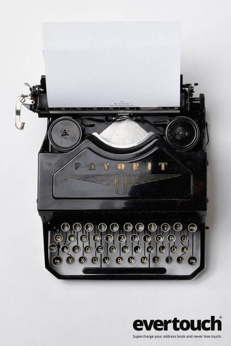 Still using a typewriter?  If you've ever used one of these, you know there's now a better way. Just like evertouch is a better way to keep your address book up to date.   Simplify your life. Download the App now! App Store:  http://evertou.ch/1KwtJtd Google Play:  http://evertou.ch/1FSAUe2