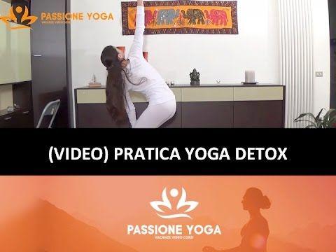 PRATICA YOGA DETOX: 7 posizioni yoga + 1 mudra - YouTube