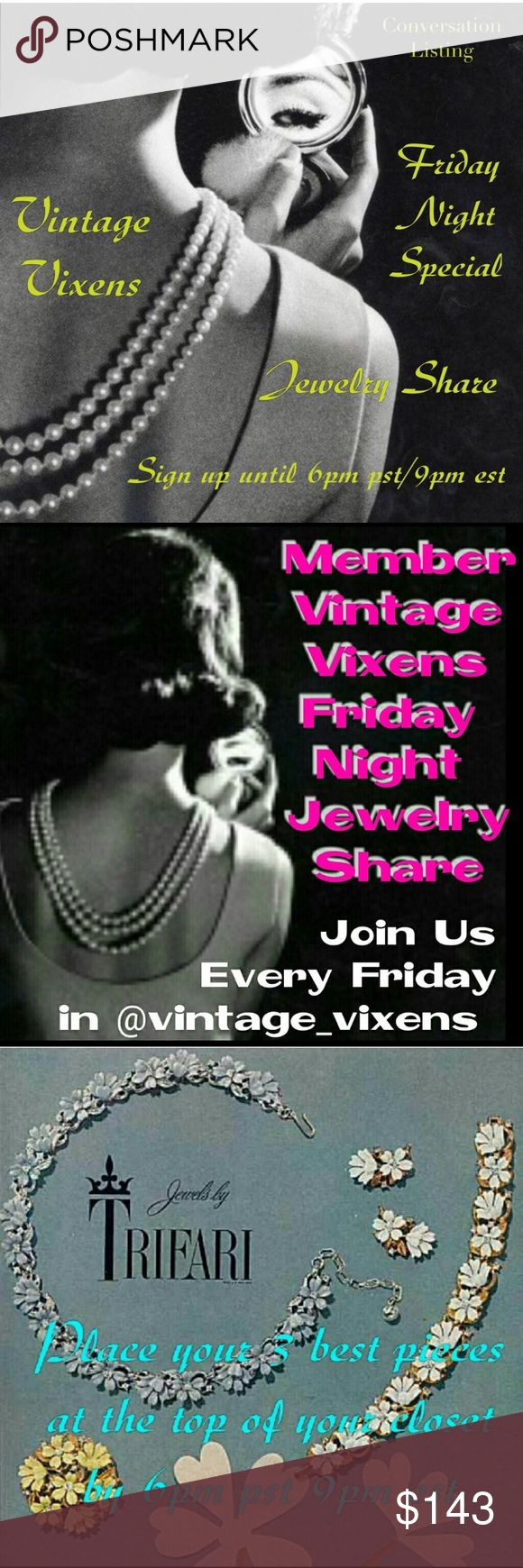 12/29 Fri Jewlery Share Vixens. Welcome to Friday Night Special Jewelry share.  Please self tag below to sign up. Please be sure to like the conversation page next to this one for price drops to be reminded to sign up. Please keep all comments on the comment listing. Sign in closes at 6 Pacific/9 Eastern and you have until 3am your time to complete 3 vintage jewelry shares for each closet signed up. So let's have some fun this Friday & share your vintage jewels! Hosted by Margot…